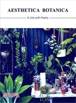 Aesthetica Botanica ― A Life With Plants