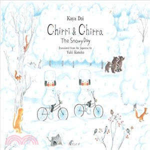 Chirri & Chirra: The Snowy Day