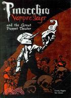 Pinocchio Vampire Slayer The Great Puppet Theatre
