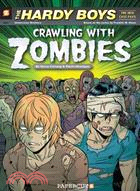 The Hardy Boys: The New Case Files 1: Crawling With Zombies