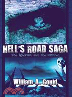 Hell's Road Saga: The Ignorant and the Damned