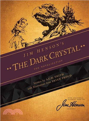 Jim Henson's Dark Crystal ─ The Novelization
