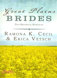 Great Plains Brides ― Two Historical Romances