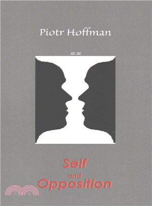 Self and Opposition ― A Theory of Self