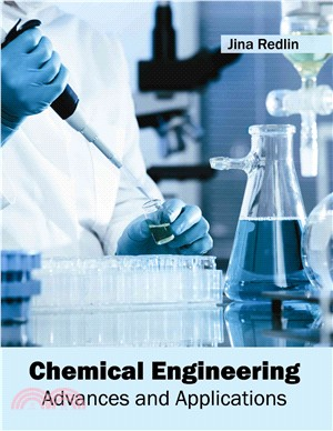 Chemical Engineering ― Advances and Applications