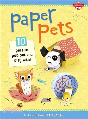 Paper Pets ─ 10 Pets to Pop Out and Play With!