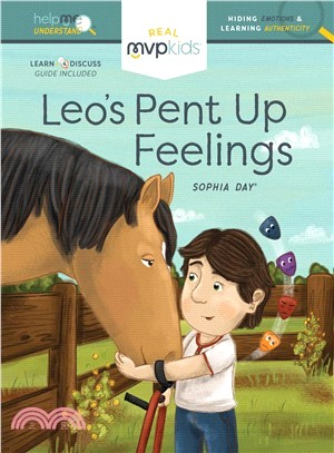 Leo's Pent Up Feelings ― Hiding Feelings & Learning Authenticity