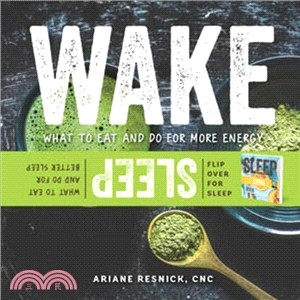 Wake/Sleep ― What to Eat and Do for More Energy and Better Sleep
