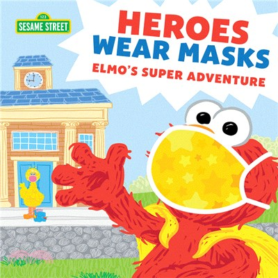 Heroes Wear Masks ― Elmo's Super Adventure