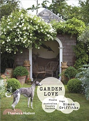 Garden Love:Plants * Dogs * Country Gardens