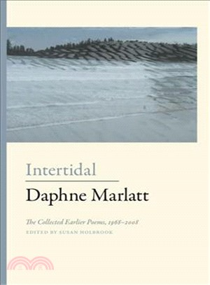 Intertidal ― The Collected Earlier Poems, 1968 - 2008