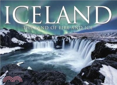 Iceland:The Land of Fire and Ice