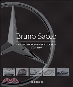 Bruno Sacco:Leading Mercedes-Benz Design 1979-1999