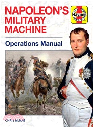 Napoleon's Military Machine Operations Manual ― Operations Manual