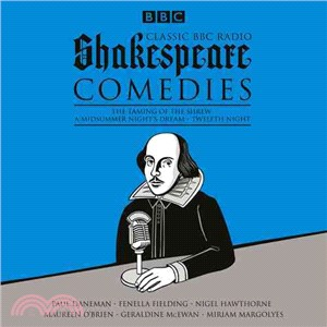 Classic BBC Radio Shakespeare Comedies ─ The Taming of the Shrew / A Midsummer Night's Dream / Twelfth Night