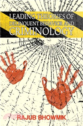 Leading Theories Of Delinquent Behaviour And Criminology