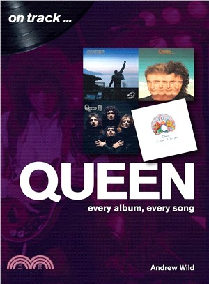 Queen ― Every Album, Every Song