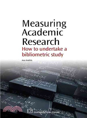 Measuring Academic Research: How to Undertake a Bibliometric Study