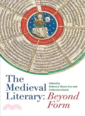 The Medieval Literary ― Beyond Form