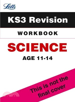 Letts Key Stage 3 Revision - Science ― Workbook