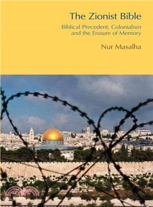 The Zionist Bible ― Biblical Precedent, Colonialism and the Erasure of Memory