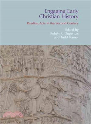 Engaging Early Christian History ― Reading Acts in Second Century