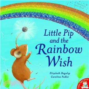 Little Pip and the Rainbow Wi