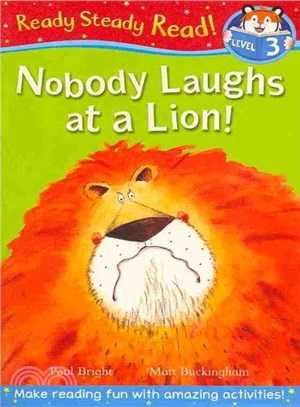 Nobody Laughs At A Lion!
