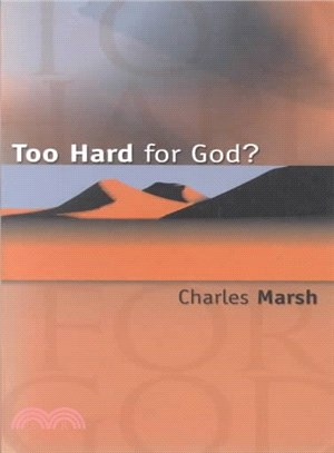 Too Hard for God?