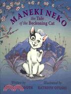 Maneki Neko: The Tale of the Beckoning Cat