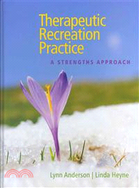 Therapeutic Recreation Practice