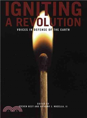 Igniting a Revolution—Voices in Defense of the Earth