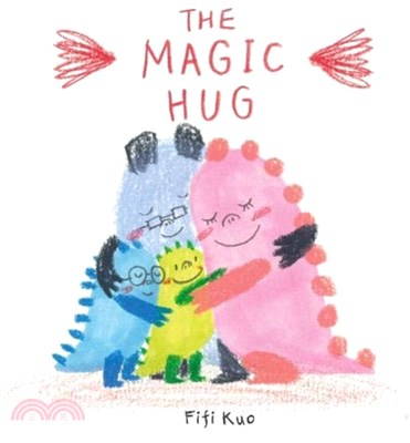 The Magic Hug (精裝本)