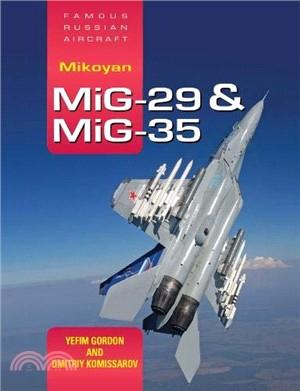 Mikoyan Mig-29 & Mig-35 ― Famous Russian Aircraft