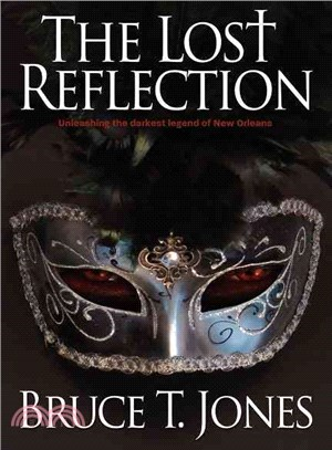 The Lost Reflection—Unleashing the Darkest Legend of New Orleans