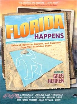 Florida Happens ― Tales of Mystery, Mayhem, and Suspense from the Sunshine State