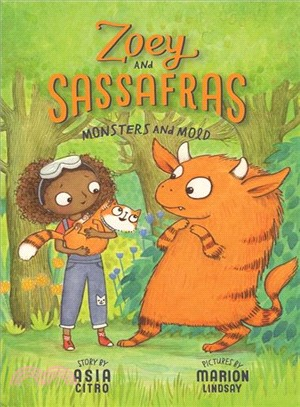 Monsters and Mold (Zoey and Sassafras #2)