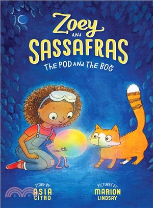 The Pod and the Bog (Zoey and Sassafras #5)