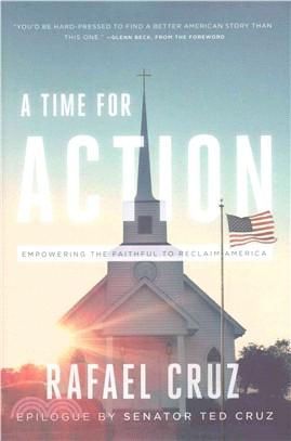 A Time for Action ― Empowering the Faithful to Reclaim America