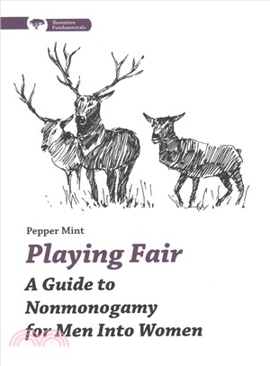 Playing Fair ─ A Guide to Nonmonogamy for Men into Women