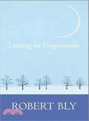 Looking for Dragon Smoke ― Essays on Poetry