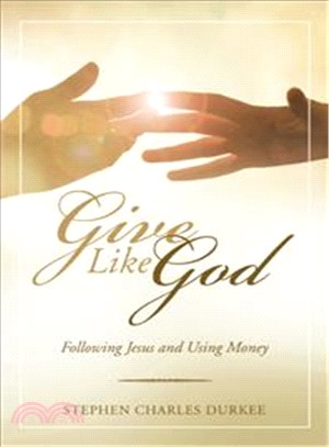 Give Like God ― Following Jesus and Using Money