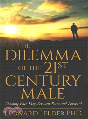 The Dilemma of the 21st Century Male ― Choosing Each Day Between Retro and Forward