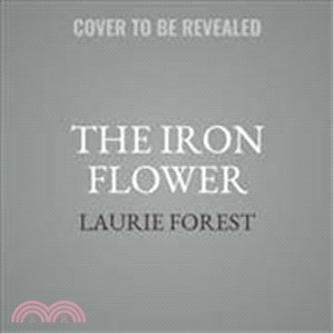 The Iron Flower ― Library Edition