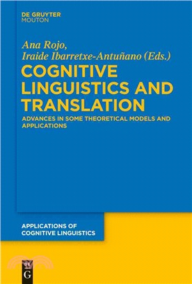 Cognitive Linguistics and Translation ― Advances in Some Theoretical Models and Applications