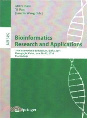 Bioinformatics Research and Applications ― 10th International Symposium, Isbra 2014, Zhangjiajie, China, June 28-30, 2014, Proceedings