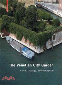 The Venetian City Garden ─ Place, Typology, and Perception