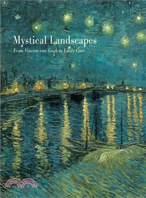 Mystical Landscapes ─ From Vincent Van Gogh to Emily Carr