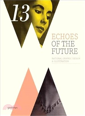 Echoes of the Future―Rational Graphic Design & Illustration