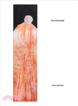 Jutta Koether ― Tour De Madame